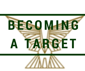 Becoming a Target